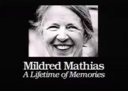 Mildred Mathias - A Lifetime of Memories