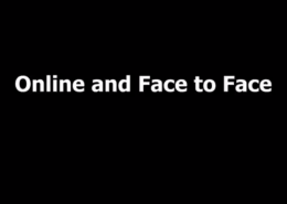 Online and Face to Face