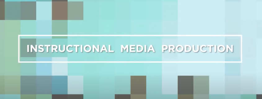 Instructional Media Production