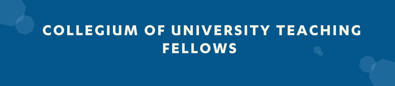 Collegium of University Teaching Fellows graphic